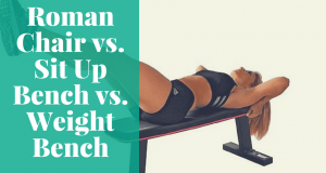 captains chair abs roman chair vs sit up bench vs weight bench social compressor